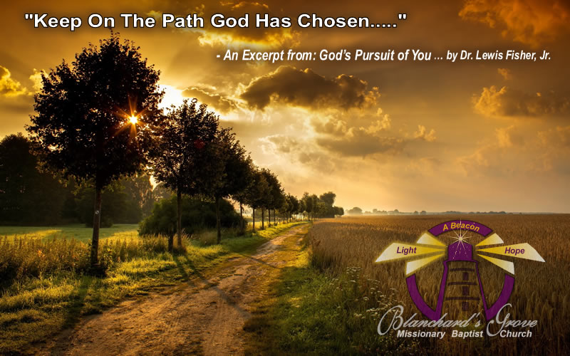 Stay on the Path God Has Chosen